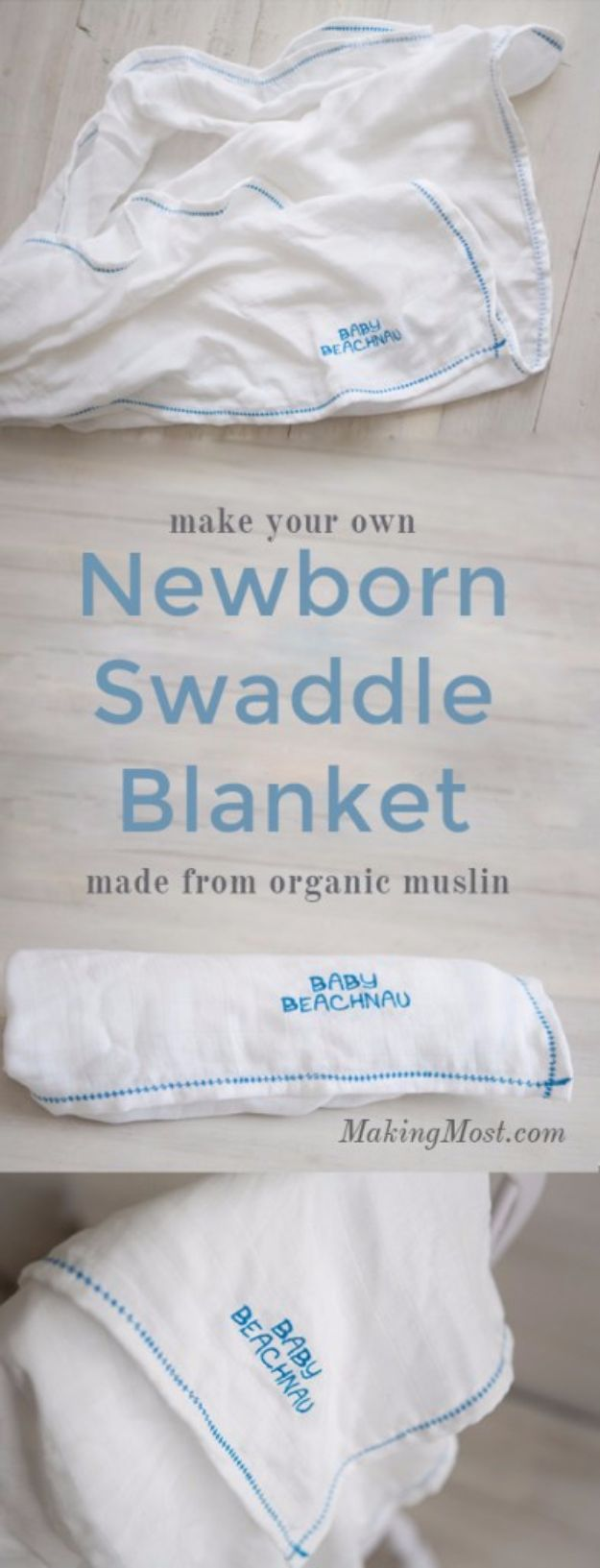 DIY Ideas for Newborn - Newborn Swaddle Blanket - Do It Yourself Projects for the New Baby Boy or Girl - Nursery and Room Decor, Gear and Products, Safety Ideas and Other Practical Items Make Great DIY Baby Gifts