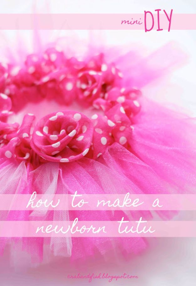 DIY Ideas for Newborn - Newborn Tutu - Do It Yourself Projects for the New Baby Boy or Girl - Nursery and Room Decor, Gear and Products, Safety Ideas and Other Practical Items Make Great DIY Baby Gifts