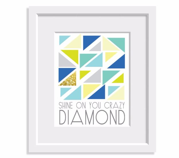 Best Free Printables For Your Walls - Shine On You Crazy Diamond Free Printable - Free Prints for Wall Art and Picture to Print for Home and Bedroom Decor - Crafts to Make and Sell With Ideas for the Home, Organization #diy
