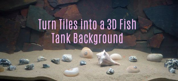 DIY Aquarium Ideas - Tiles 3D Fish Tank Background - Cool and Easy Decorations for Tank Aquariums, Mason Jar, Wall and Stand Projects for Fish - Creative Background Ideas - Fun Tutorials for Kids to Make With Plants and Decor - Best Home Decor and Crafts by DIY JOY