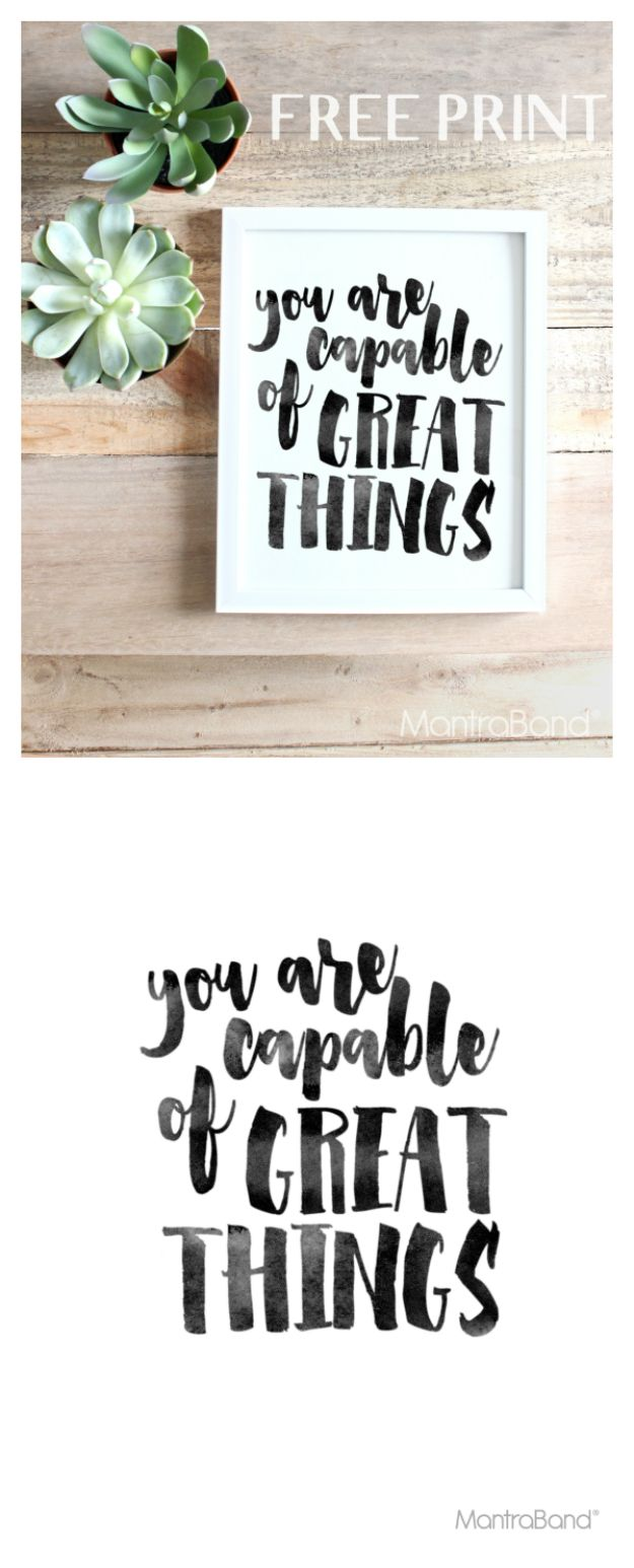 Best Free Printables For Your Walls - You Are Capable Of Great Things Free Printable - Free Prints for Wall Art and Picture to Print for Home and Bedroom Decor - Crafts to Make and Sell With Ideas for the Home, Organization #diy