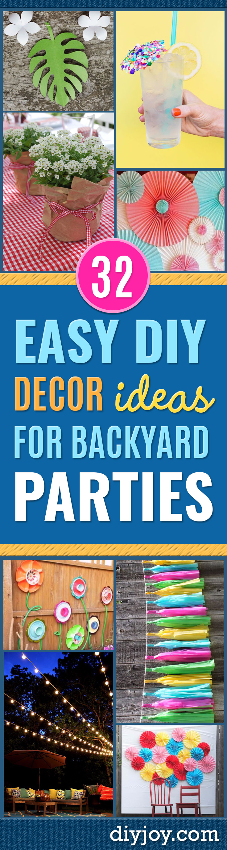 DIY Backyard Party Decor - Cool Ideas for Decorations for Parties - Easy and Cheap Crafts for Summer Barbecues and Family Get Togethers, Swimming and Pool Party Fun - Step by Step Tutorials For Banners, Table Decor, Serving Ideas and Mason Jar Crafts http://diyjoy.com/diy-backyard-party-decor