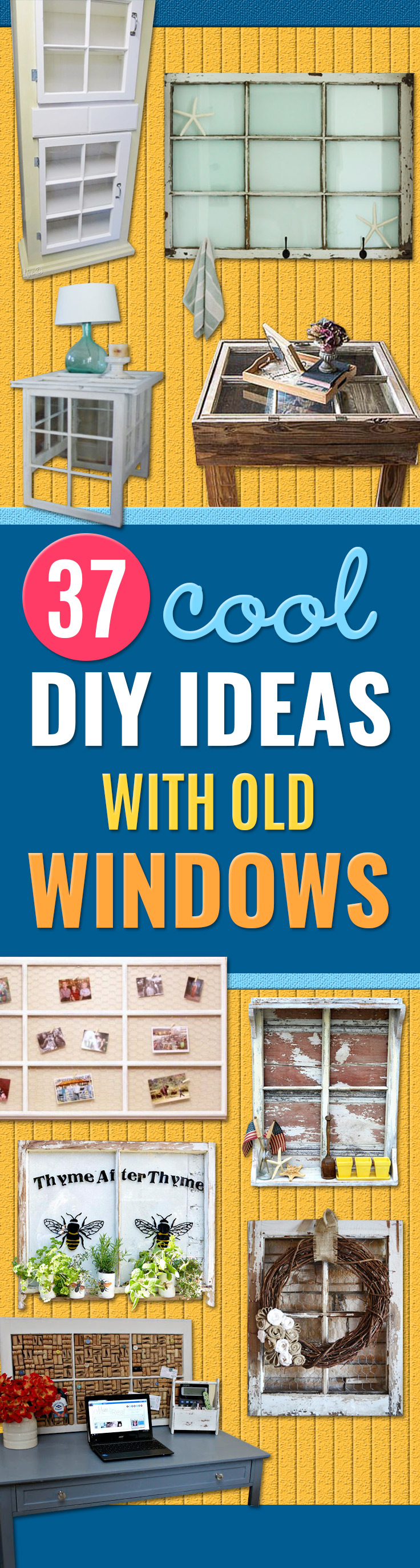 DIY Ideas With Old Windows - Rustic Farmhouse Decor Tutorials and Projects Made With An Old Window - Easy Vintage Shelving, Coffee Table, Towel Hook, Wall Art, Picture Frames and Home Decor for Kitchen, Living Room and Bathroom - Creative Country Crafts, Seating, Furniture, Patio Decor and Rustic Wall Art and Accessories to Make and Sell http://diyjoy.com/diy-projects-old-windows