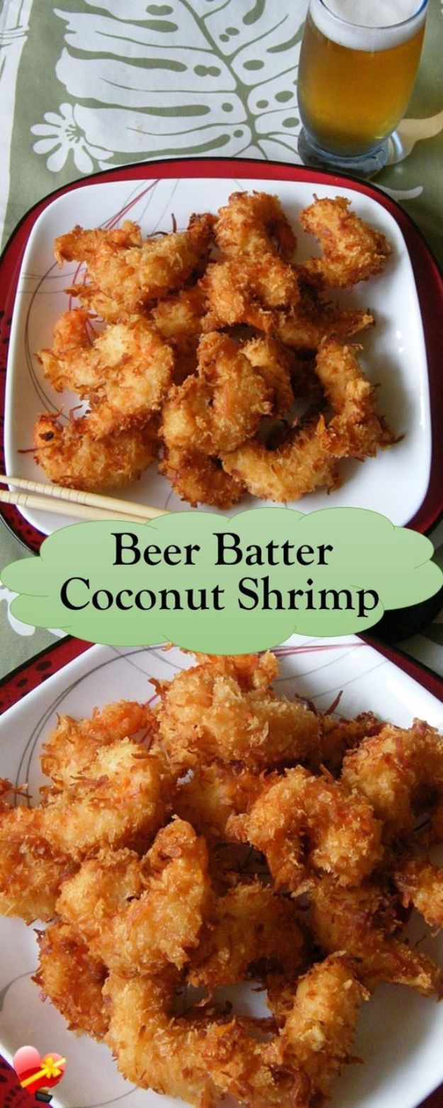 Best Recipes Made With Beer - Beer Batter Coconut Shrimp- Easy Dinner, Lunch and Snack Recipe Ideas Made With Beer - Food for the Slow Cooker and Crockpot, Meat and Chicken Dishes, Appetizers, Homemade Pretzels, Summer BBQ Sauces and PArty Food Ideas http://diyjoy.com/best-recipes-made-with-beer