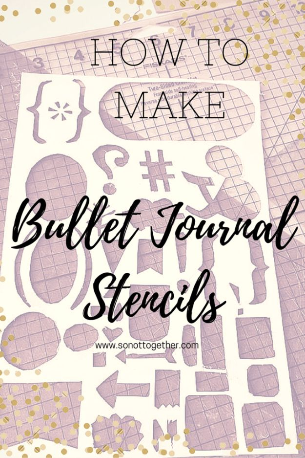 DIY Stencil Ideas - Bullet Journal Stencils - Cool and Easy Stenciling Tutorials For Making Handmade Wallpaper and Designs, Furniture Makeover Ideas and Crafty Modern Decor With Stencils - Rustic Farmhouse Paint Techniques and Step by Step Instructions for Using Stencil Art in Your Living Room, Bedroom, Bathroom and Crafts