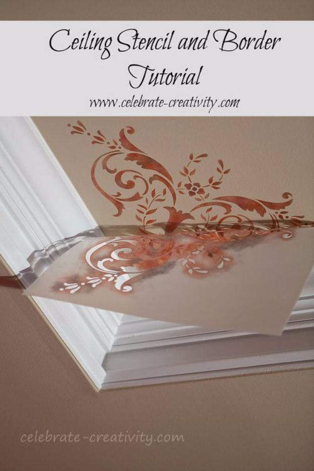 DIY Stencil Ideas - Ceiling Stencil And Border Tutorial - Cool and Easy Stenciling Tutorials For Making Handmade Wallpaper and Designs, Furniture Makeover Ideas and Crafty Modern Decor With Stencils - Rustic Farmhouse Paint Techniques and Step by Step Instructions for Using Stencil Art in Your Living Room, Bedroom, Bathroom and Crafts http://diyjoy.com/diy-stencil-ideas-projects
