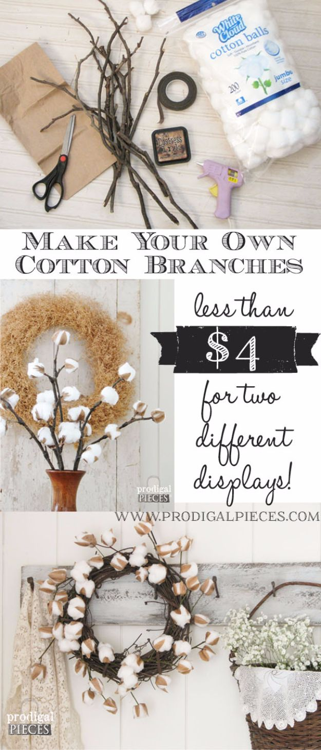 Best Country Decor Ideas - DIY Cotton Branches - Rustic Farmhouse Decor Tutorials and Easy Vintage Shabby Chic Home Decor for Kitchen, Living Room and Bathroom - Creative Country Crafts, Rustic Wall Art and Accessories to Make and Sell