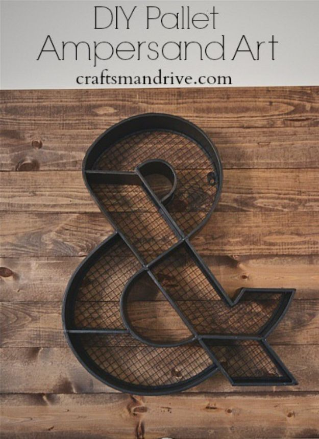 Best Country Decor Ideas - DIY Pallet Ampersand Art - Rustic Farmhouse Decor Tutorials and Easy Vintage Shabby Chic Home Decor for Kitchen, Living Room and Bathroom - Creative Country Crafts, Rustic Wall Art and Accessories to Make and Sell http://diyjoy.com/country-decor-ideas
