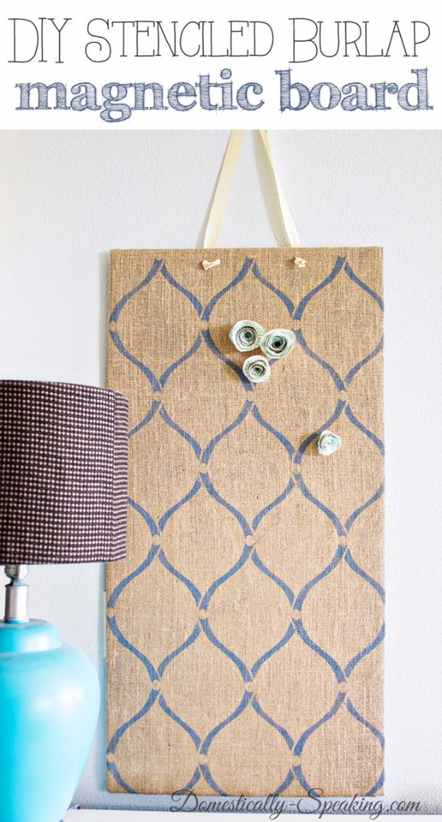 DIY Stencil Ideas - DIY Stenciled Burlap Magnetic Board - Cool and Easy Stenciling Tutorials For Making Handmade Wallpaper and Designs, Furniture Makeover Ideas and Crafty Modern Decor With Stencils - Rustic Farmhouse Paint Techniques and Step by Step Instructions for Using Stencil Art in Your Living Room, Bedroom, Bathroom and Crafts http://diyjoy.com/diy-stencil-ideas-projects