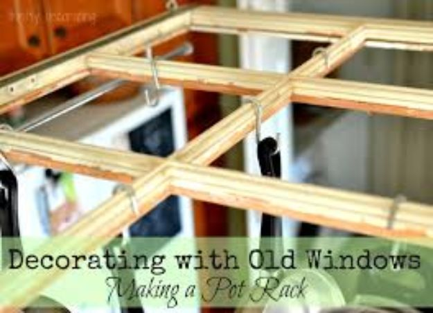 DIY Ideas With Old Windows - Old Window Pot Rack - Rustic Farmhouse Decor Tutorials and Projects Made With An Old Window - Easy Vintage Shelving, Coffee Table, Towel Hook, Wall Art, Picture Frames and Home Decor for Kitchen, Living Room and Bathroom - Creative Country Crafts, Seating, Furniture, Patio Decor and Rustic Wall Art and Accessories to Make and Sell http://diyjoy.com/diy-projects-old-windows