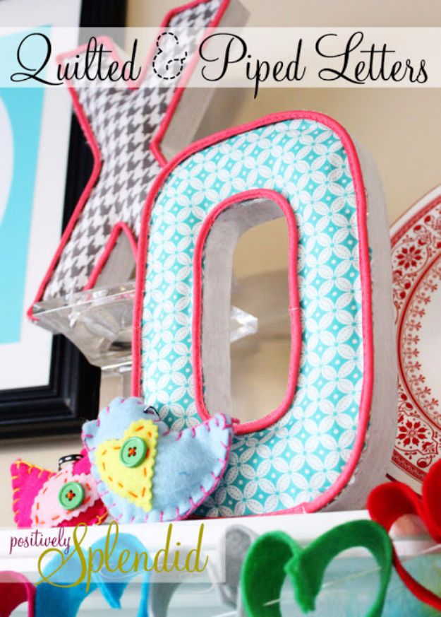 Best Quilting and Fabric Scraps Projects - Quilted And Piped Letters - Easy Ideas for Making DIY Home Decor, Homemade Gifts, Wall Art , Kitchen Accessories, Clothes and Fashion from Leftover Fabric Scrap and Quilt Pieces - Cute Do It Yourself Ideas for Birthday, Christmas, Baby and Friends http://diyjoy.com/quilting-scraps-projects