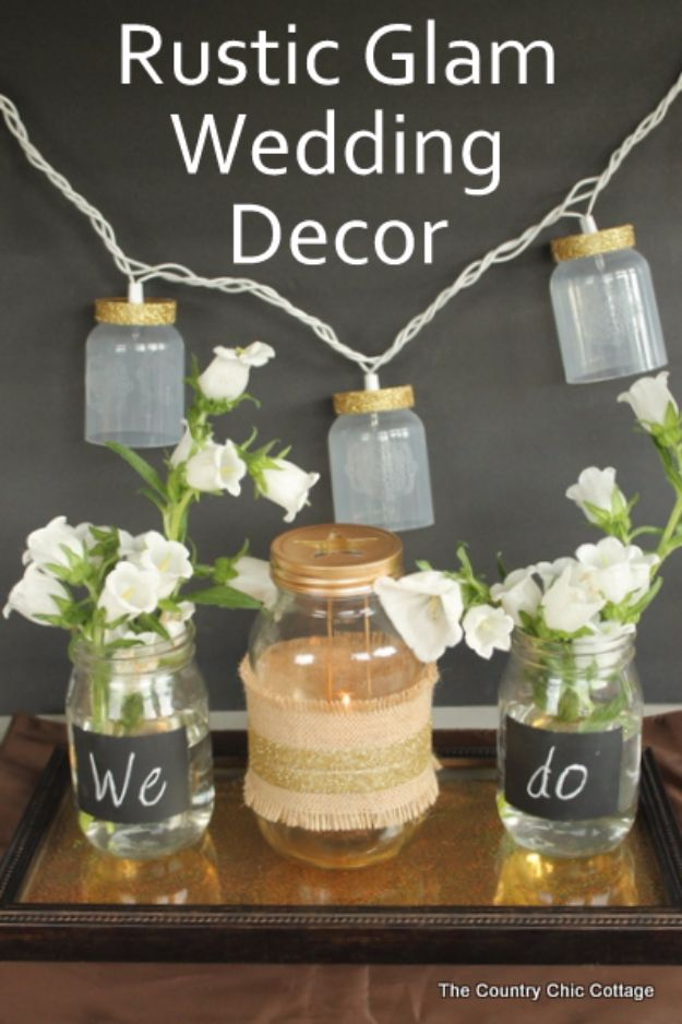 DIY Wedding Centerpieces -Rustic Glam Wedding Centerpiece - Do It Yourself Ideas for Brides and Best Centerpiece Ideas for Weddings - Step by Step Tutorials for Making Mason Jars, Rustic Crafts, Flowers, Modern Decor, Vintage and Cheap Ideas for Couples on A Budget Outdoor and Indoor Weddings http://diyjoy.com/diy-wedding-centerpieces