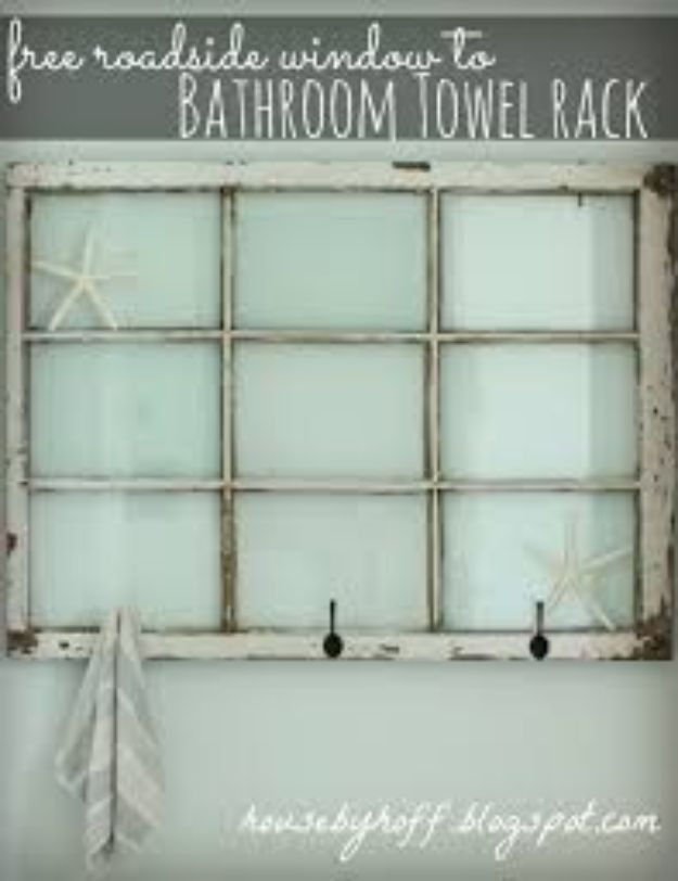 DIY Ideas With Old Windows - Towel Rack - Rustic Farmhouse Decor Tutorials and Projects Made With An Old Window - Easy Vintage Shelving, Coffee Table, Towel Hook, Wall Art, Picture Frames and Home Decor for Kitchen, Living Room and Bathroom - Creative Country Crafts, Seating, Furniture, Patio Decor and Rustic Wall Art and Accessories to Make and Sell http://diyjoy.com/diy-projects-old-windows