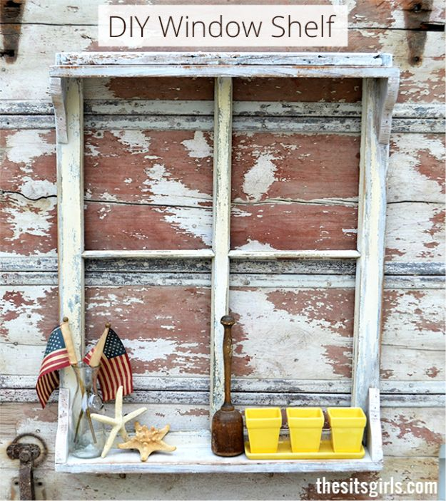 DIY Ideas With Old Windows - Window Shelf - Rustic Farmhouse Decor Tutorials and Projects Made With An Old Window - Easy Vintage Shelving, Coffee Table, Towel Hook, Wall Art, Picture Frames and Home Decor for Kitchen, Living Room and Bathroom - Creative Country Crafts, Seating, Furniture, Patio Decor and Rustic Wall Art and Accessories to Make and Sell http://diyjoy.com/diy-projects-old-windows