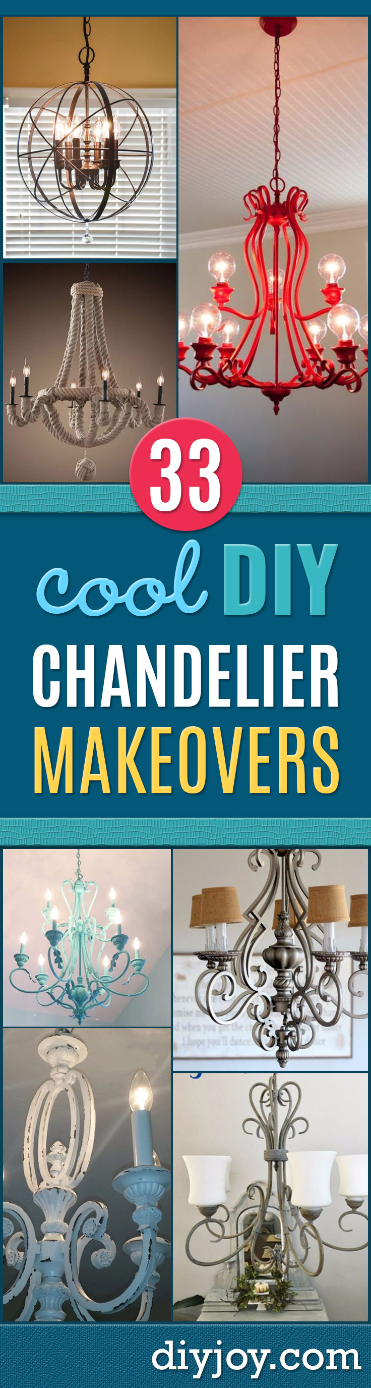 DIY Chandelier Makeovers - Easy Ideas for Old Brass, Crystal and Ugly Gold Chandelier Makeover - Cool Before and After Projects for Chandeliers - Farmhouse, Shabby Chic and Vintage Home Decor on A Budget - Living Room, Bedroom and Dining Room Idea DIY Joy Projects and Crafts