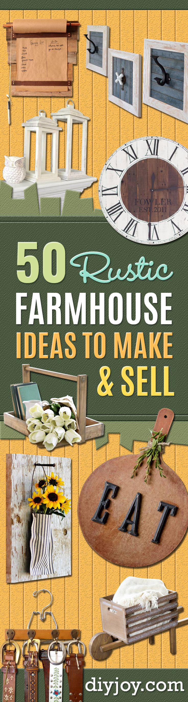 Farmhouse Decor to Make And Sell - Easy DIY Home Decor and Rustic Craft Ideas - Step by Step Country Crafts, Farmhouse Decor To Make and Sell on Etsy and at Craft Fairs - Tutorials and Instructions for Creative Ways to Make Money - Best Vintage Farmhouse DIY For Living Room, Bedroom, Walls and Gifts http://diyjoy.com/farmhouse-decor-to-make-and-sell