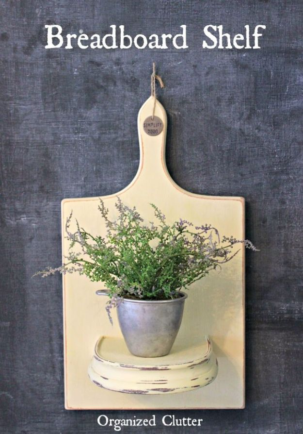 Farmhouse Style Crafts to Sell - Breadboard Shelf - Easy DIY Home Decor and Rustic Craft Ideas - Step by Step Farmhouse Decor To Make and Sell on Etsy and at Craft Fairs - Tutorials and Instructions for Creative Ways to Make Money on Etsy - Best Vintage Farmhouse DIY For Living Room, Bedroom, Walls and Gifts