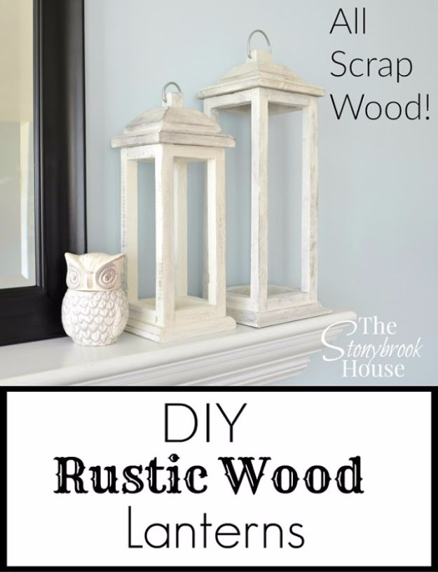 Farmhouse Decor to Make And Sell - DIY Rustic Wood Lanterns - Easy DIY Home Decor and Rustic Craft Ideas - Step by Step Country Crafts, Farmhouse Decor To Make and Sell on Etsy and at Craft Fairs - Tutorials and Instructions for Creative Ways to Make Money - Best Vintage Farmhouse DIY For Living Room, Bedroom, Walls and Gifts #diydecor