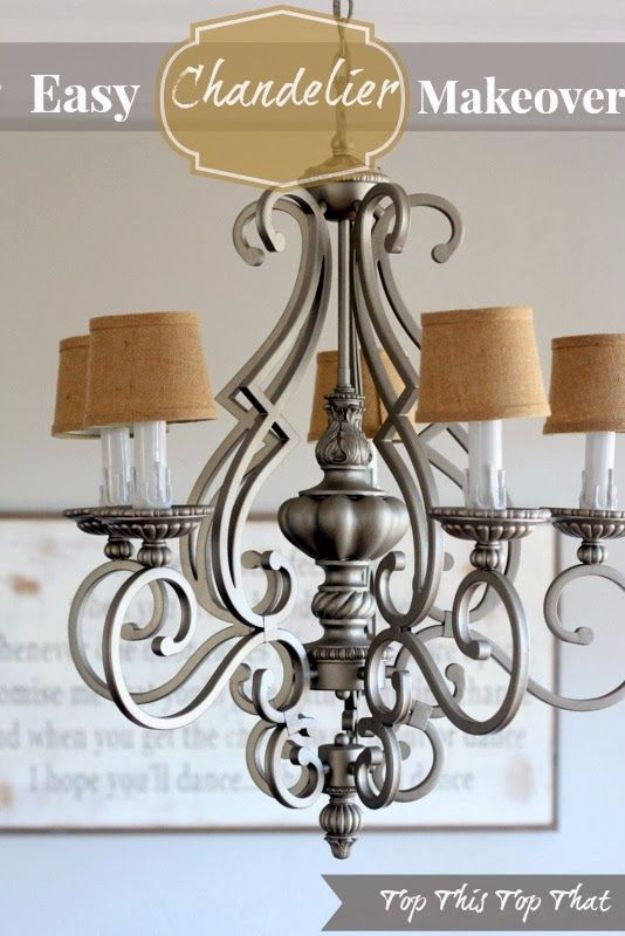 DIY Chandelier Makeovers - Easy Chandelier Makeover - Easy Ideas for Old Brass, Crystal and Ugly Gold Chandelier Makeover - Cool Before and After Projects for Chandeliers - Farmhouse, Shabby Chic and Vintage Home Decor on A Budget - Living Room, Bedroom and Dining Room Idea DIY Joy Projects and Crafts