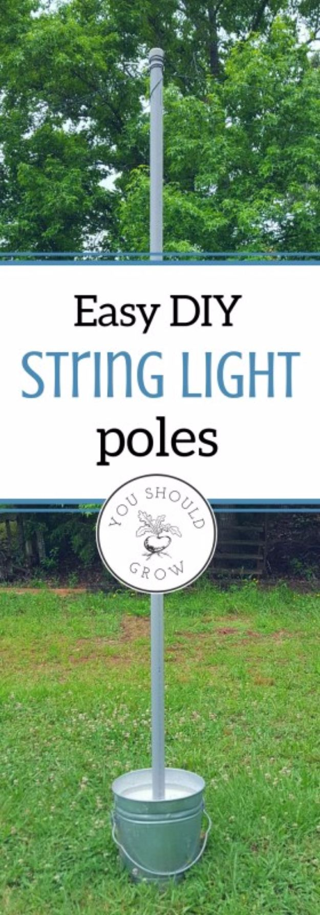DIY Outdoor Lighting Ideas - Mobile String Light Poles Easy DIY - Do It Yourself Lighting Ideas for the Backyard, Patio, Porch and Pool - Lights, Chandeliers, Lamps and String Lights for Your Outdoors - Dining Table and Chair Lighting, Overhead, Sconces and Weatherproof Projects #diy #lighting
