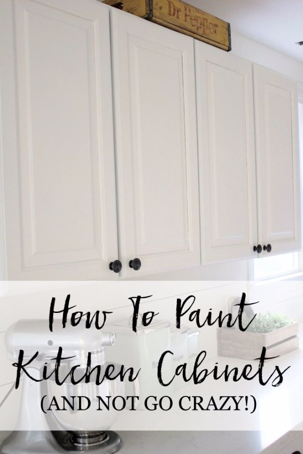 DIY Home Improvement Projects On A Budget - Paint Kitchen Cabinets - Cool Home Improvement Hacks, Easy and Cheap Do It Yourself Tutorials for Updating and Renovating Your House - Home Decor Tips and Tricks, Remodeling and Decorating Hacks - DIY Projects