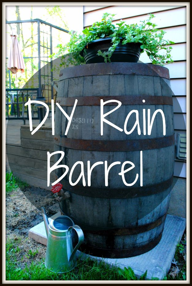DIY Ideas With Old Barrels - Rain Barrel - Rustic Farmhouse Decor Tutorials and Projects Made With a Barrel - Easy Vintage Home Decor for Kitchen, Living Room and Bathroom - Creative Country Crafts, Dog Beds, Seating, Furniture, Patio Decor and Rustic Wall Art and Accessories to Make and Sell