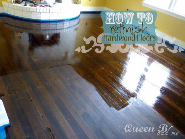 DIY Home Improvement Projects On A Budget - Refinish Hardwood Floors - Cool Home Improvement Hacks, Easy and Cheap Do It Yourself Tutorials for Updating and Renovating Your House - Home Decor Tips and Tricks, Remodeling and Decorating Hacks - DIY Projects
