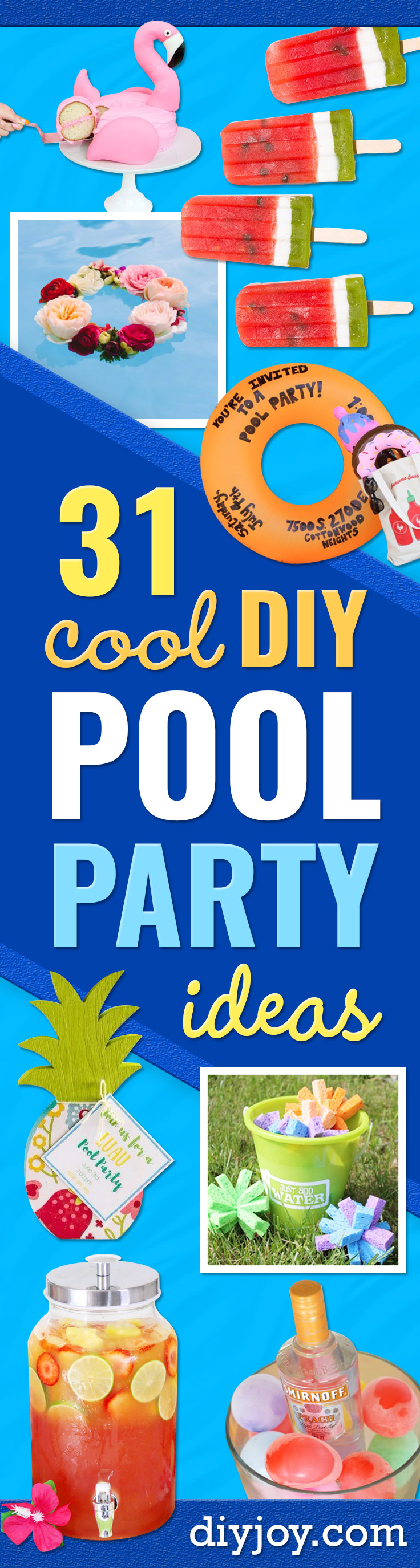 DIY Pool Party Ideas - Easy Decor Ideas for Pools - Best Pool Floats, Coolers, Party Foods and Drinks - Entertaining on A Budget - Step by Step Tutorials and Instructions - Summer Games and Fun Backyard Parties http://diyjoy.com/diy-pool-party-ideas