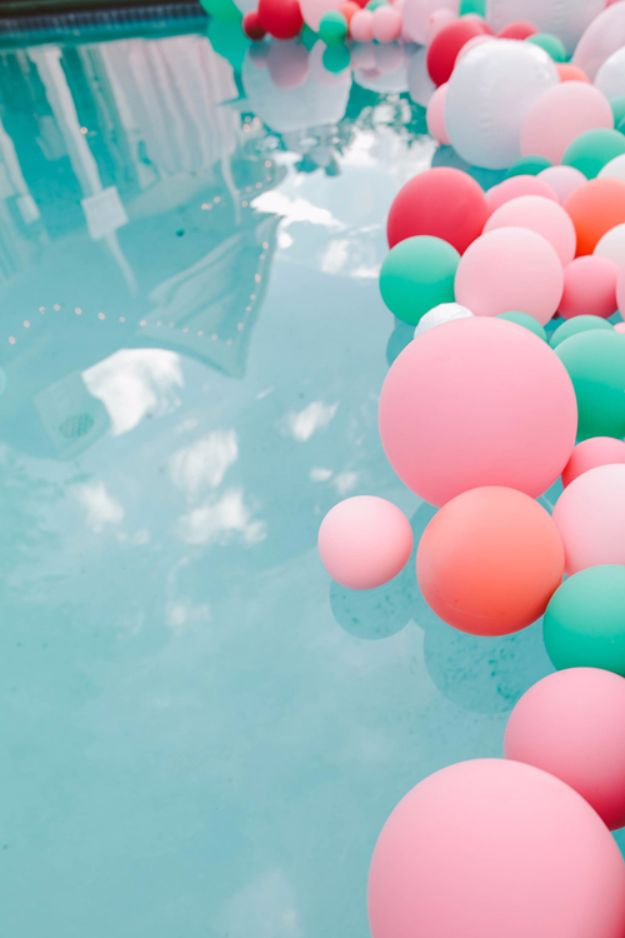 DIY Pool Party Ideas - Balloon Pool Decoration - Easy Decor Ideas for Pools - Best Pool Floats, Coolers, Party Foods and Drinks - Entertaining on A Budget - Step by Step Tutorials and Instructions - Summer Games and Fun Backyard Parties
