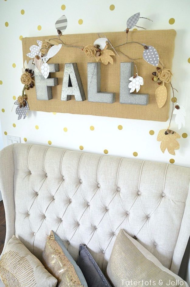 Best Crafts for Fall - Fall Burlap And Metal Letter Wall Hanging - DIY Mason Jar Ideas, Dollar Store Crafts, Rustic Pumpkin Ideas, Wreaths, Candles and Wall Art, Centerpieces, Wedding Decorations, Homemade Gifts, Craft Projects with Leaves, Flowers and Burlap, Painted Art, Candles and Luminaries for Cool Home Decor - Quick and Easy Projects With Step by Step Tutorials and Instructions