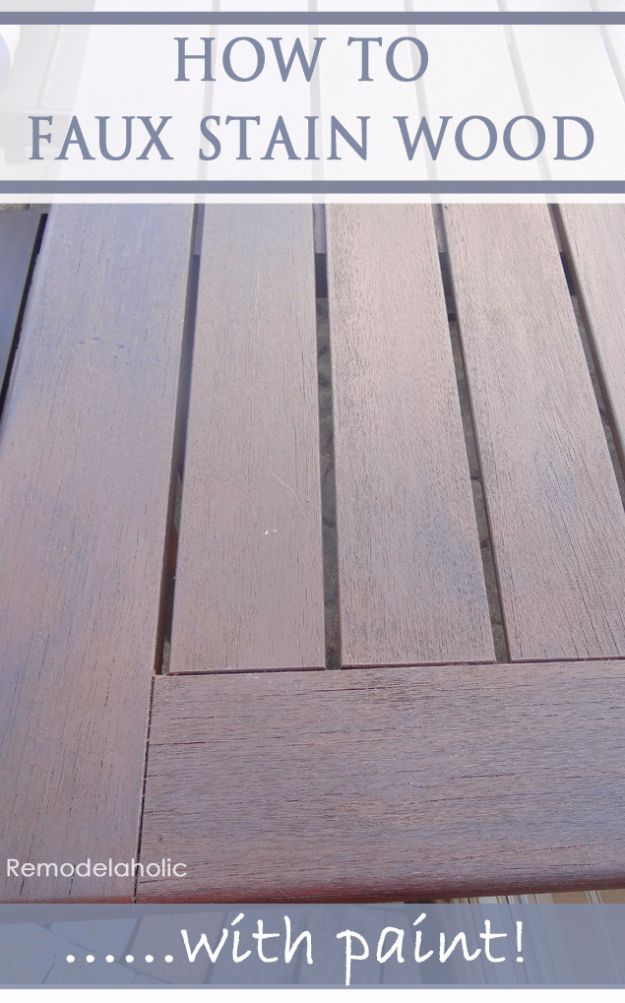 Cool Woodworking Tips - Faux Stain Wood - Easy Woodworking Ideas, Woodworking Tips and Tricks, Woodworking Tips For Beginners, Basic Guide For Woodworking - Refinishing Wood, Sanding and Staining, Cleaning Wood and Upcycling Pallets - Tips for Wooden Craft Projects http://diyjoy.com/diy-woodworking-ideas