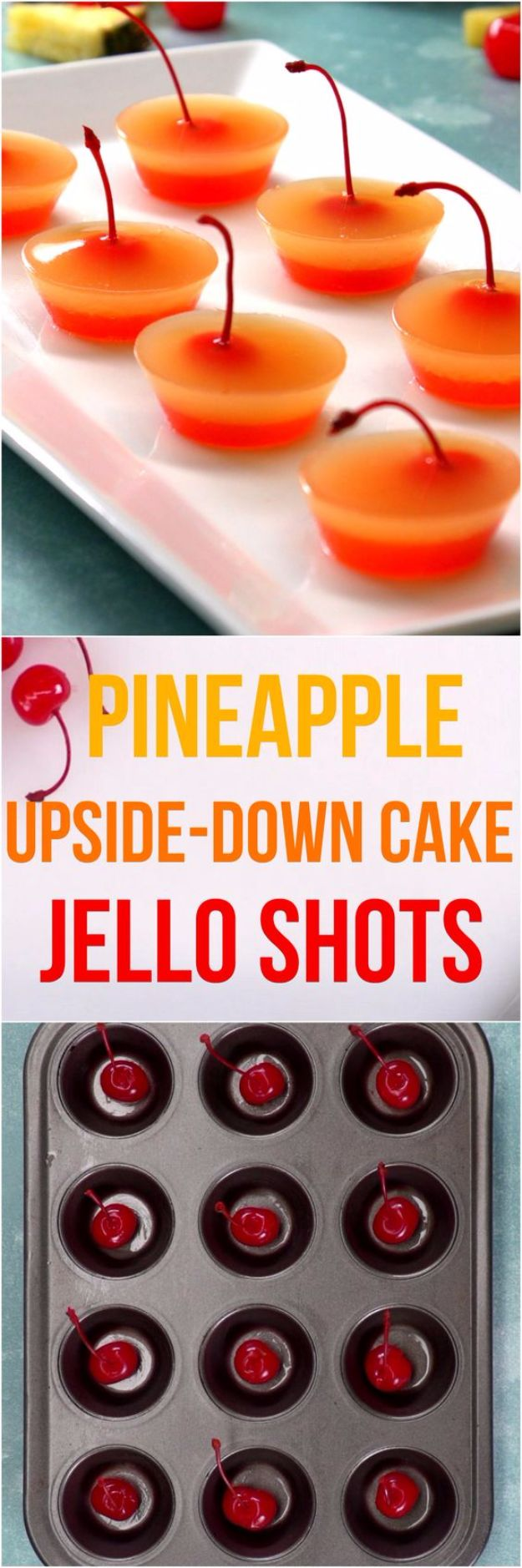 Best Jello Shot Recipes - Pineapple Upside-Down Cake Jell-O Shots - Easy Jello Shots Recipe Ideas with Vodka, Strawberry, Tequila, Rum, Jolly Rancher and Creative Alcohol - Unique and Fun Drinks for Parties like Whiskey Fireball, Fall Halloween Versions, Malibu, 4th of July, Birthday, Summer, Christmas and Birthdays http://diyjoy.com/best-jello-shot-recipes