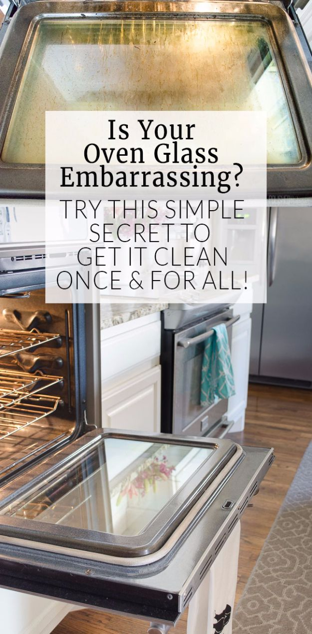 Cleaning Tips and Tricks - Clean Oven Glass The Easy Way - Best Cleaning Hacks, Recipes and Tutorials - Daily Ways to Clean For Kitchen, For Couches, Bathroom, Bedroom, Laundry, Floors, Furniture, Windows, Cleaners and More for Cleaning Your Home- Quick Ideas for Lazy People - Cool Cleaning Hack Tutorial