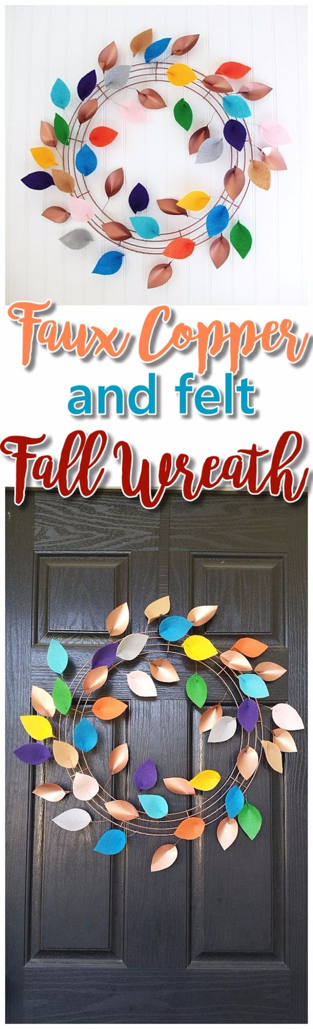 Best Crafts for Fall Decorating - DIY Faux Copper Paper and Felt Leaves Fall Wreath - DIY Home Decor, Mason Jar Ideas, Dollar Store Crafts, Rustic Pumpkin Ideas, Wreaths, Candles and Wall Art, Centerpieces, Wedding Decorations, Homemade Gifts, Craft Projects with Leaves, Flowers and Burlap, Painted Art, Candles and Luminaries for Cool Home Decor - Quick and Easy Projects With Step by Step Tutorials and Instructions http://diyjoy.com/best-fall-decorating-ideas