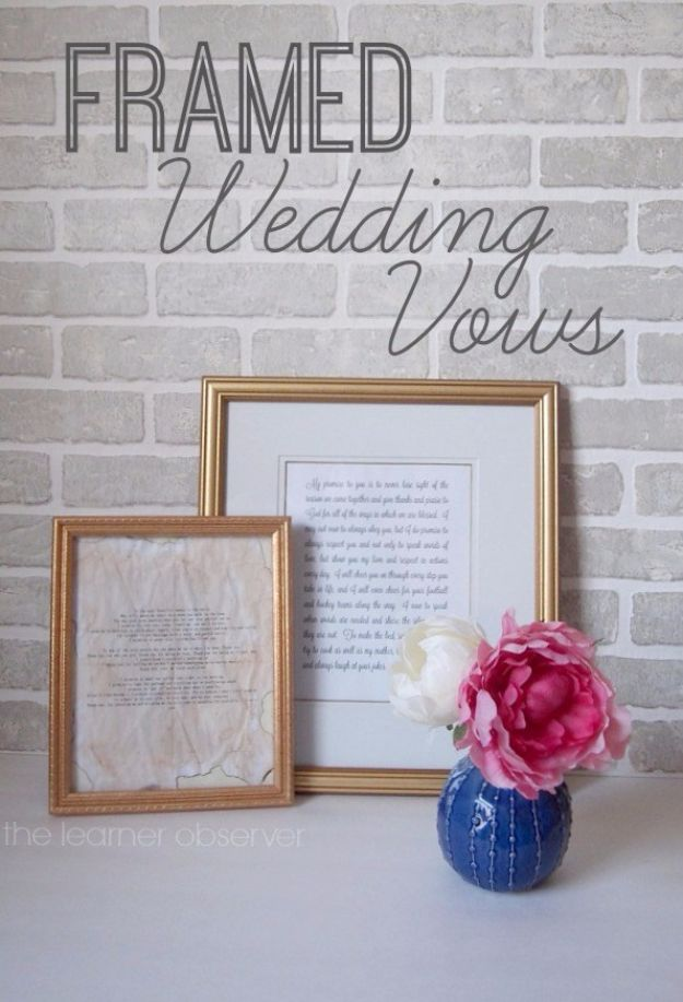 Cheap Wedding Gift Ideas - Framed Wedding Vows - DIY Wedding Gifts You Can Make On A Budget - Quick and Easy Ideas for Handmade Presents for the Couple Getting Married - Inexpensive Things To Make for Bride and Groom - DIY Home Decor, Wall Art, Glassware, Furniture, Tableware, Place Settings, Cake and Cookie Plates and Glasses http://diyjoy.com/cheap-diy-wedding-gift-ideas