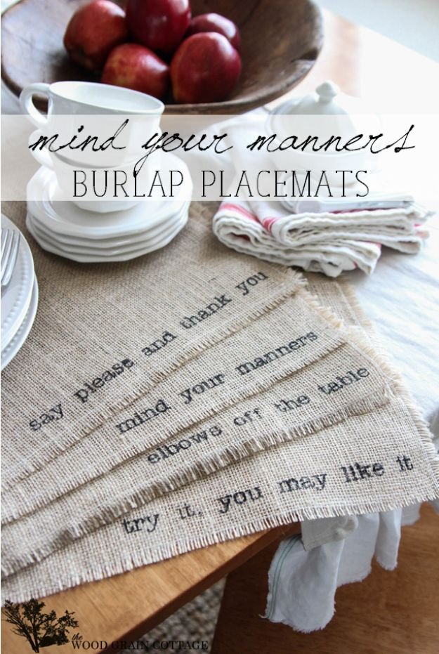 DIY Napkins and Placemats - Mind Your Manners Burlap Placemats - Easy Sewing Projects, Cute No Sew Ideas and Creative Ways To Make a Napkin or Placemat - Quick DIY Gift Ideas for Friends, Family and Awesome Home Decor - Cheap Do It Yourself Kitchen Decor - Simple Wedding Gifts You Can Make On A Budget http://diyjoy.com/diy-napkins-placemats