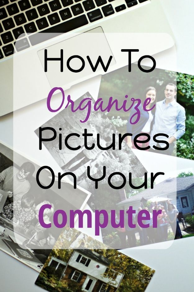 DIY Ideas for Your Computer - Organize Pictures On Your Computer - Cool Desk, Home Office, Bulletin Boards and Tech Projects for Kids, Awesome Tips and Tricks for Your Laptop and Desktop, Best Shortcuts and Neat Ways To Make Your Computer Even Better With Productivity Tips http://diyjoy.com/diy-ideas-computer