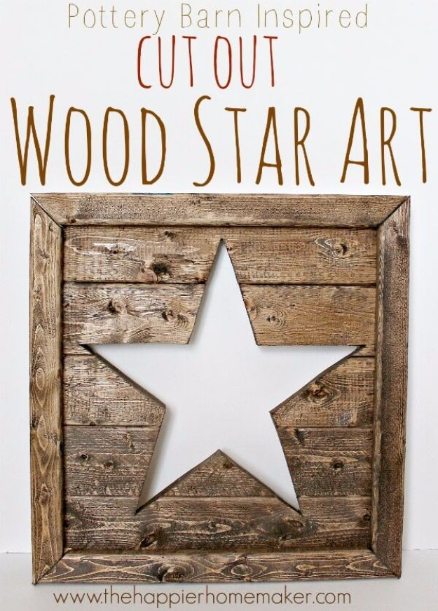 Rustic Wall Art Ideas - Pottery Barn Inspired Cut Out Wood Star Art - DIY Farmhouse Wall Art and Vintage Decor for Walls - Country Crafts and Rustic Home Decor Made Easy With Instructions and Tutorials - String Art, Repurposed Pallet Projects, Mason Jar Crafts, Vintage Signs, Word Art and Letters, Monograms and Sewing Projects http://diyjoy.com/rustic-wall-art-ideas