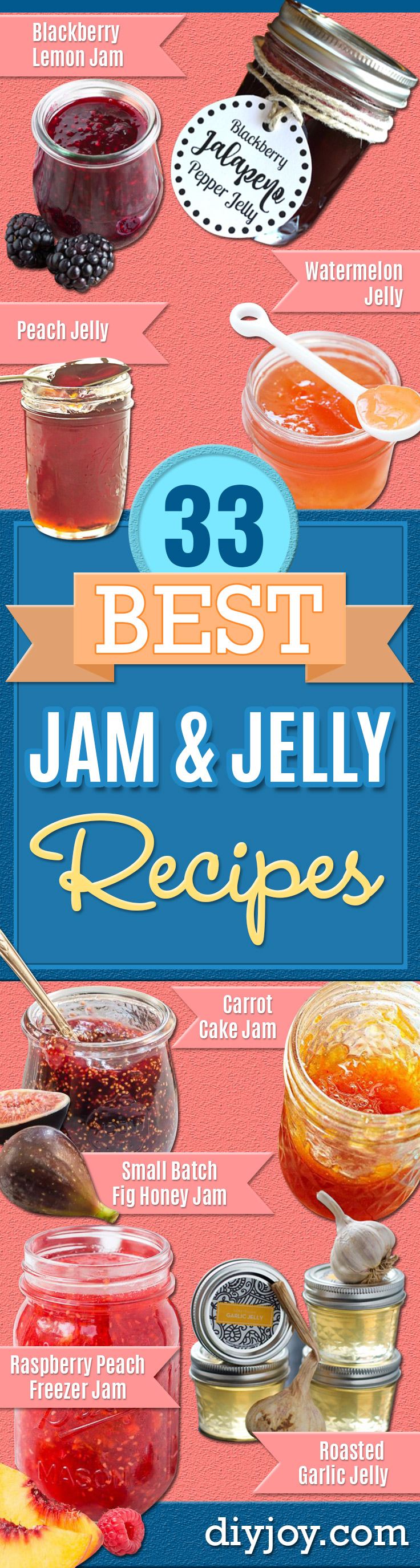 Best Jam and Jelly Recipes - Homemade Recipe Ideas For Canning - Easy and Unique Jams and Jellies Made With Strawberry, Raspberry, Blackberry, Peach and Fruit - Healthy, Sugar Free, No Pectin, Small Batch, Savory and Freezer Recipes http://diyjoy.com/jam-jelly-recipes