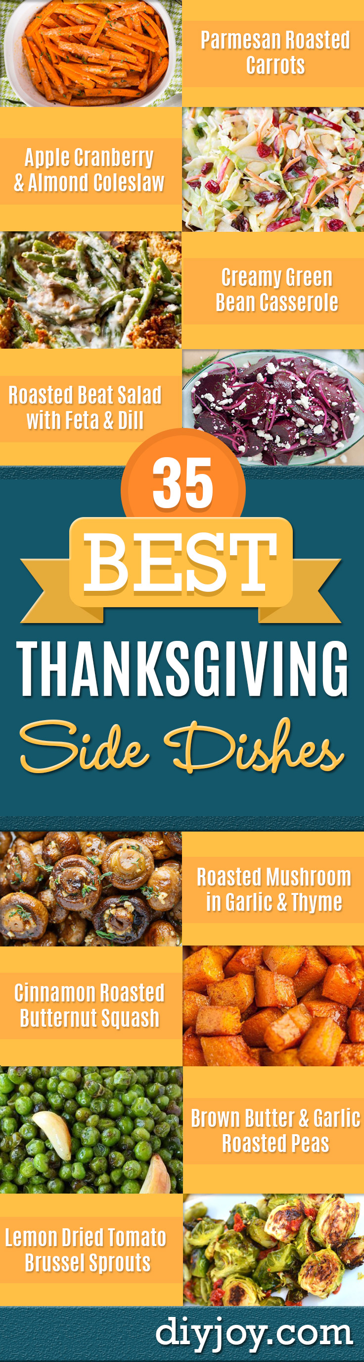 Best Thanksgiving Side Dishes - Easy Make Ahead and Crockpot Versions of the Best Thanksgiving Recipes - Southern Vegetable Casseroles, Traditional Sides Like Corn, Stuffing, Potatoes, Spinach, Sweet Potatoes, Glazed Carrots - Healthy and Lowfat Side Dish Recipes - Thanksgiving Ideas for A Crowd http://diyjoy.com/best-thanksgiving-side-dishes