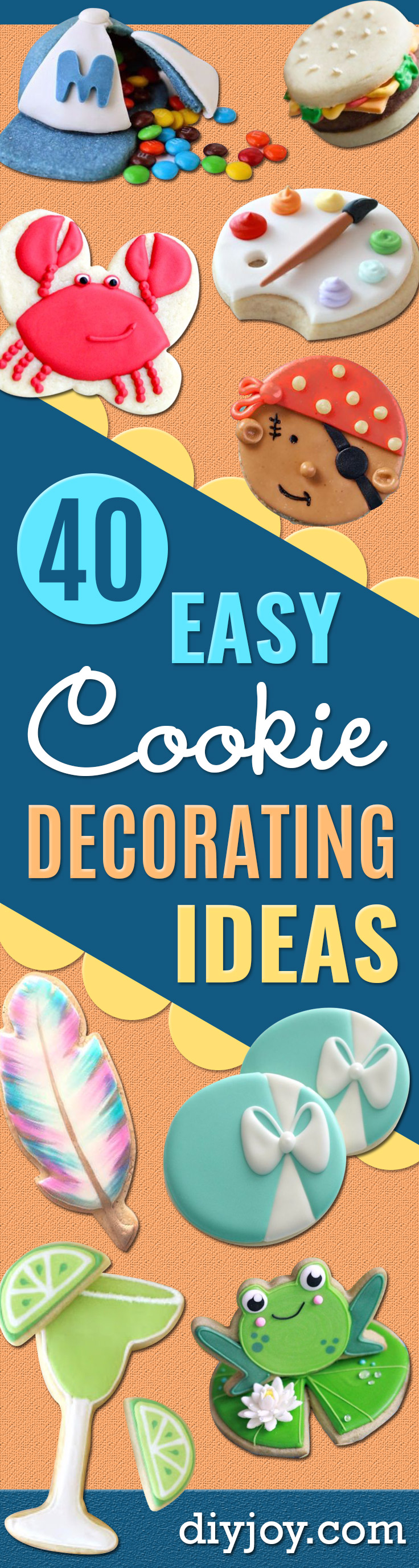 Cool Cookie Decorating Ideas - Easy Ways To Decorate Cute, Adorable Cookies - Quick Recipes and Simple Decorating Tips With Icing, Candy, Chocolate, Buttercream Frosting and Fruit - Best Party Trays and Cookie Arrangements http://diyjoy.com/cookie-decorating-ideas