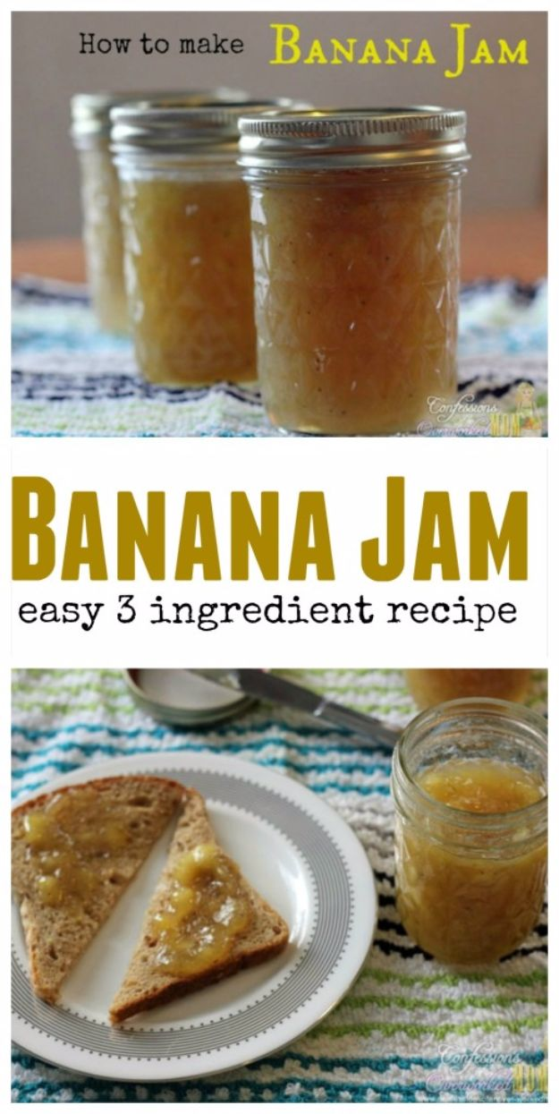 Best Jam and Jelly Recipes - Banana Jam - Homemade Recipe Ideas For Canning - Easy and Unique Jams and Jellies Made With Strawberry, Raspberry, Blackberry, Peach and Fruit - Healthy, Sugar Free, No Pectin, Small Batch, Savory and Freezer Recipes http://diyjoy.com/jam-jelly-recipes