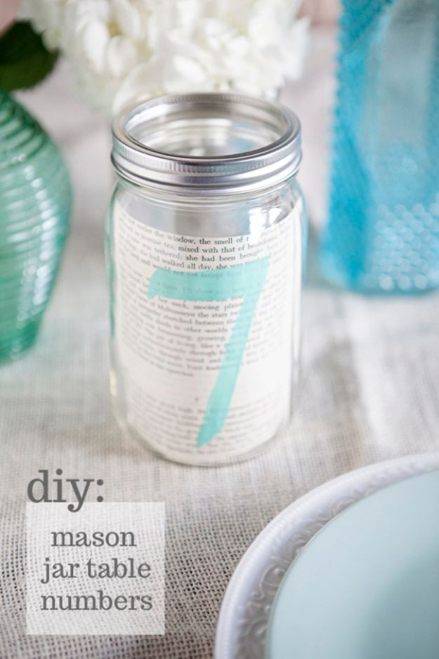 DIY Wedding Decor - DIY Mason Jar Table Numbers - Easy and Cheap Project Ideas with Things Found in Dollar Stores - Simple and Creative Backdrops for Receptions On A Budget - Rustic, Elegant, and Vintage Paper Ideas for Centerpieces, and Vases