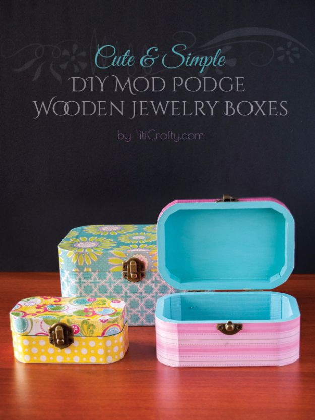 DIY Jewelry Ideas - DIY Mod Podge Wooden Jewelry Boxes - How To Make the Coolest Jewelry Ideas For Kids and Teens - Homemade Wooden and Plastic Jewelry Box Plans - Easy Cardboard Gift Ideas - Cheap Wall Makeover and Organizer Projects With Drawers Men http://diyjoy.com/diy-jewelry-boxes-storage