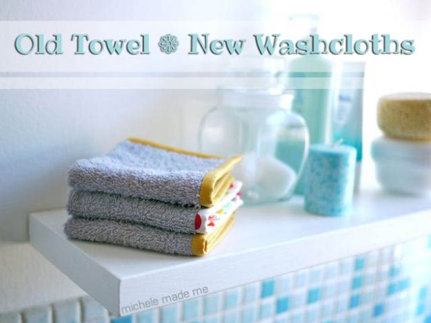 DIY Ideas With Old Towels - Old Towel To New Washcloths - Cool Crafts To Make With An Old Towel - Cheap Do It Yourself Gifts and Home Decor on A Budget - Creative But Cheap Ideas for Decorating Your House and Room - Upcycle Those Towels Instead of Throwing Them Away! http://diyjoy.com/diy-ideas-old-towels