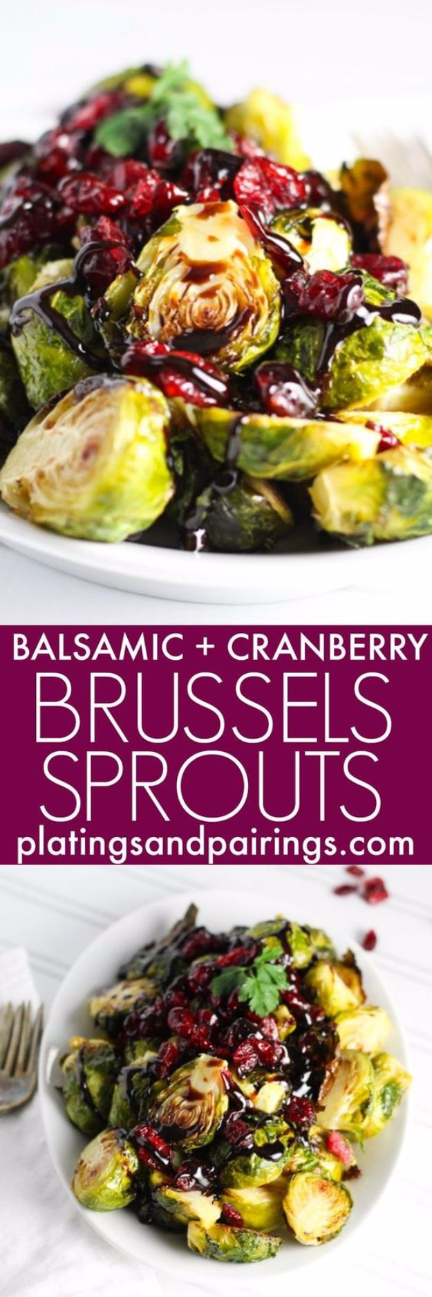 Best Thanksgiving Side Dishes - Roasted Brussels Sprouts With Cranberries And Balsamic Reduction - Easy Make Ahead and Crockpot Versions of the Best Thanksgiving Recipes #thanksgiving #recipes