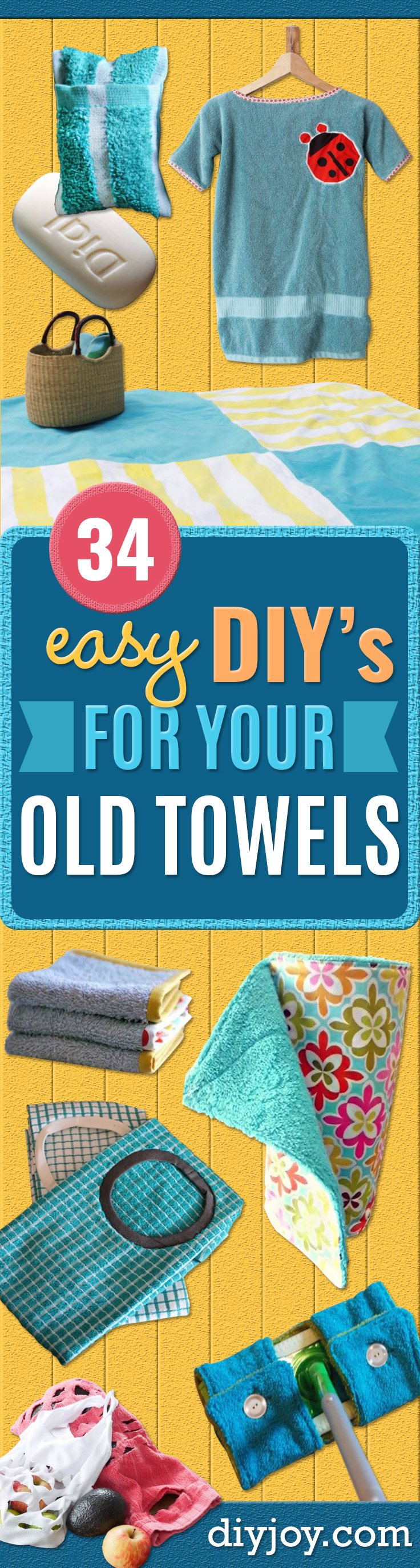 DIY Ideas With Old Towels - Cool Crafts To Make With An Old Towel - Cheap Do It Yourself Gifts and Home Decor on A Budget - Creative But Cheap Ideas for Decorating Your House and Room - Upcycle Those Towels Instead of Throwing Them Away! http://diyjoy.com/diy-ideas-old-towels