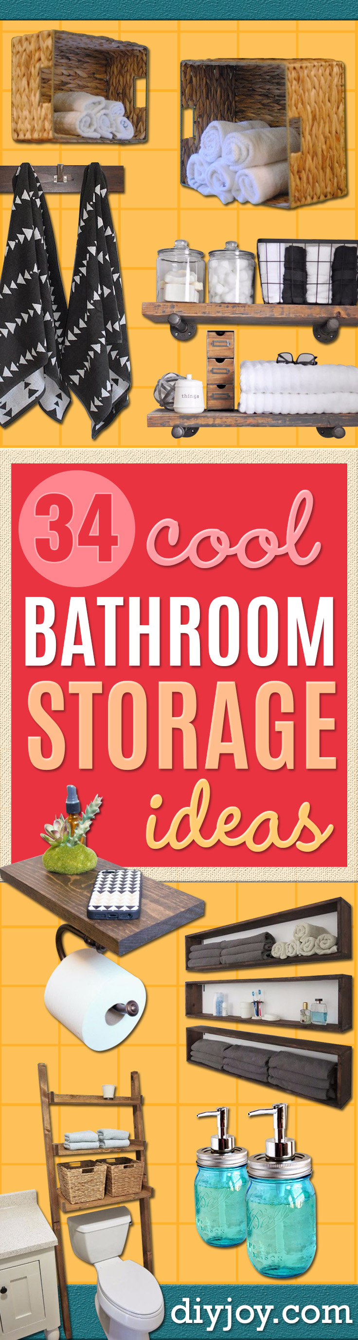 DIY Bathroom Storage Ideas - Best Solutions for Under Sink Organization, Countertop Jars and Boxes, Counter Caddy With Mason Jars, Over Toilet Ideas and Shelves, Easy Tips and Tricks for Small Spaces To Organize Bath Products http://diyjoy.com/diy-bathroom-storage-ideas