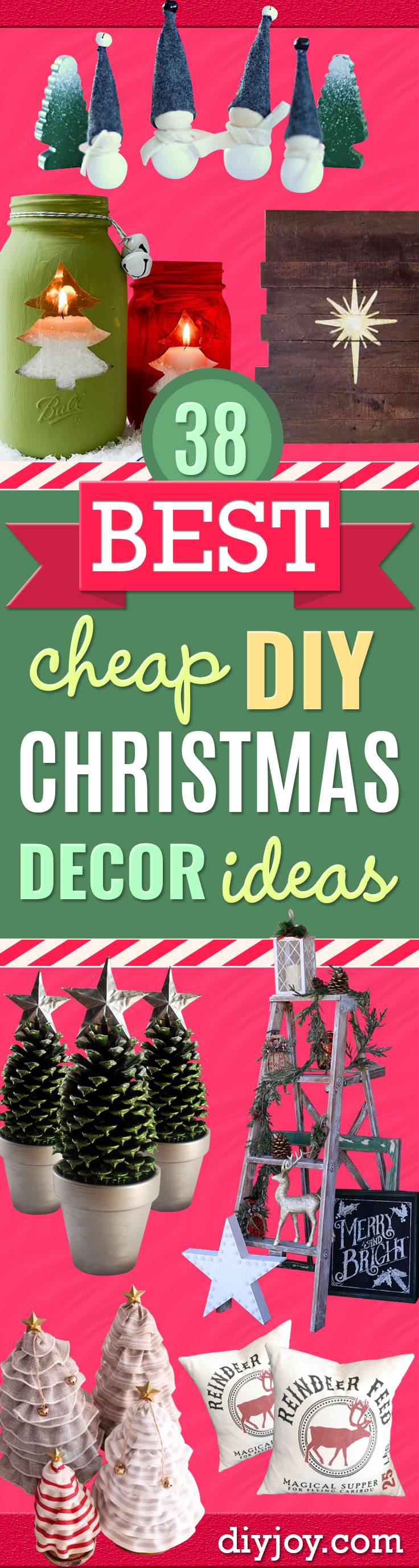 Cheap DIY Christmas Decor Ideas and Holiday Decorating On A Budget -Easy and Quick Decorating Ideas for The Holidays - Cool Dollar Store Crafts for Xmas Decorating On A Budget - wreaths, ornaments, bows, mantel decor, front door, tree and table centerpieces #christmas #diy #crafts
