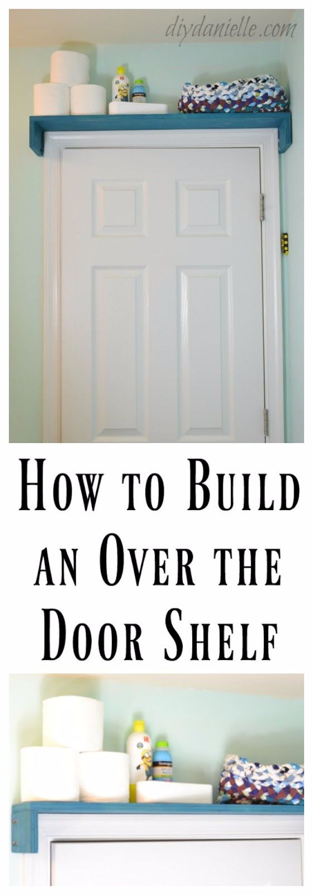 DIY Bathroom Storage Ideas - Build an Over the Door Shelf - Best Solutions for Under Sink Organization, Countertop Jars and Boxes, Counter Caddy With Mason Jars, Over Toilet Ideas and Shelves, Easy Tips and Tricks for Small Spaces To Organize Bath Products #storageideas #diybathroom #bathroomdecor